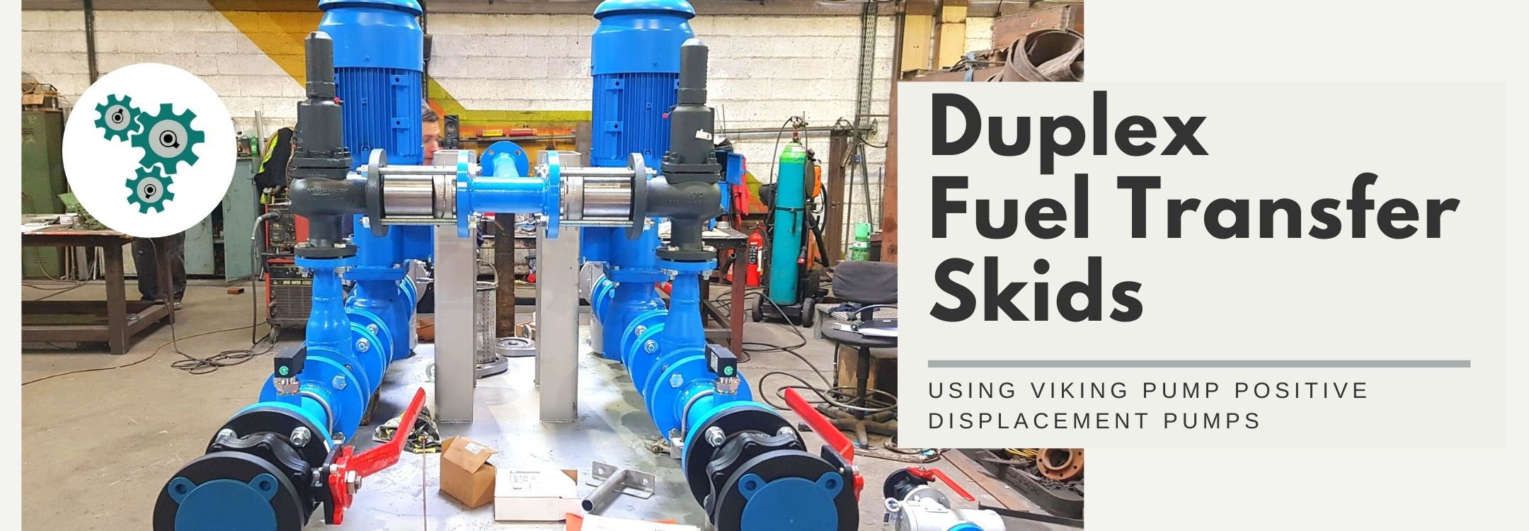 Positive displacement pumps viking pump in fuel transfer for hyperscale data centre a casestudy by Thomson Process Equipment and Engineering Ltd Bray Ireland (1)